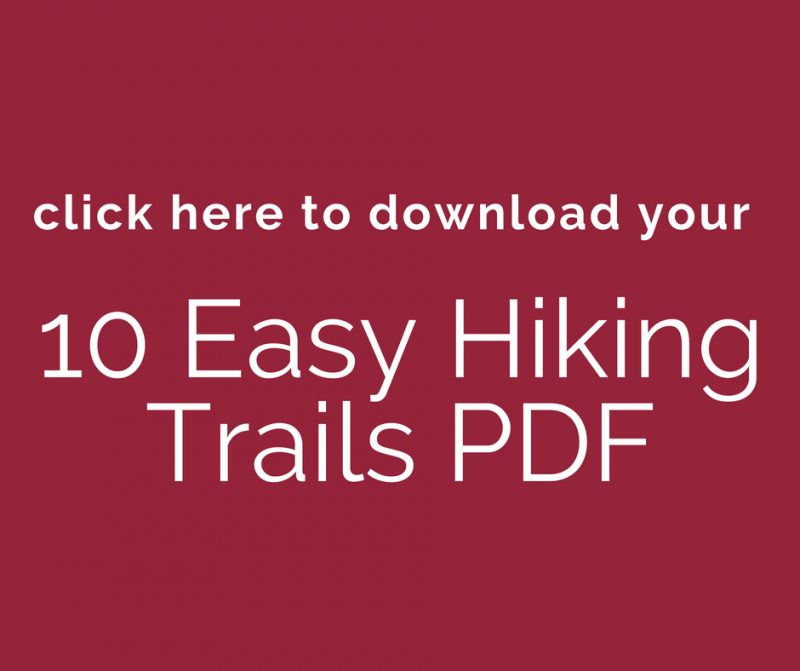 CTA to download 10 Easy Hiking Trails PDF