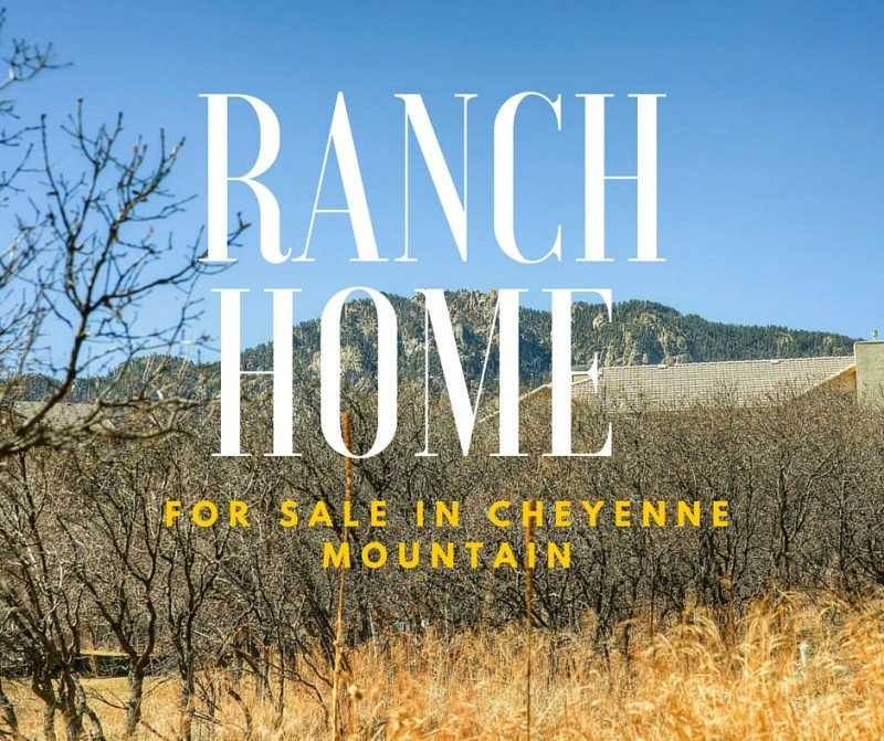 Ranch Home for sale in Cheyenne Mountain for sale