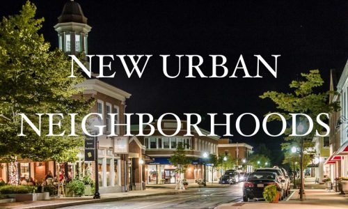 New Urban Neighborhoods