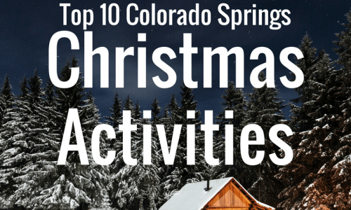 Top 10 Colorado Springs Christmas Activities
