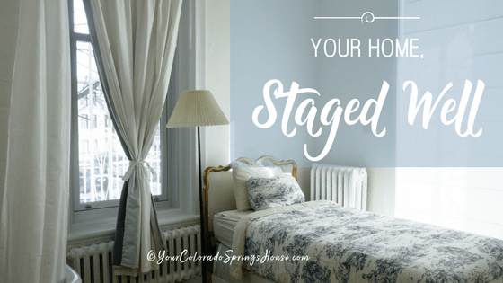 Your home, staged well