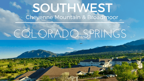 Southwest Colorado Springs, Cheyenne Mountain & Broadmoor