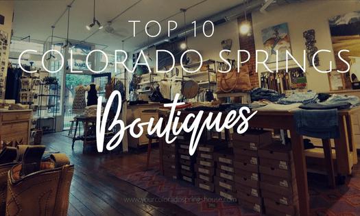 Top 10 Colorado Springs Boutiques