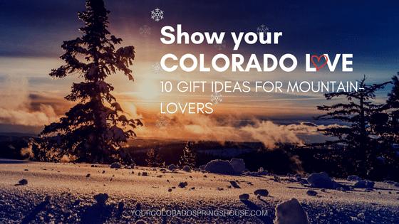 10 Colorado Gift Ideas