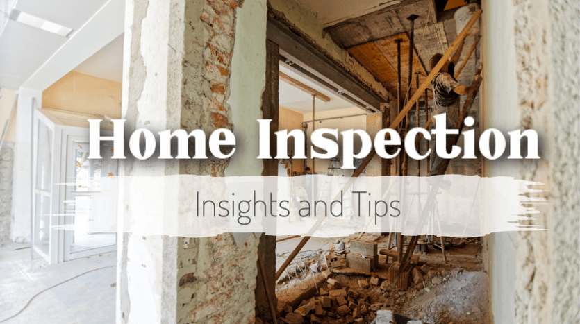 Home Inspection Insights and Tips