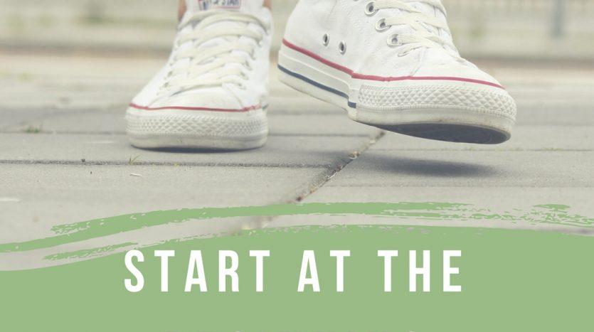 Start at the Beginning