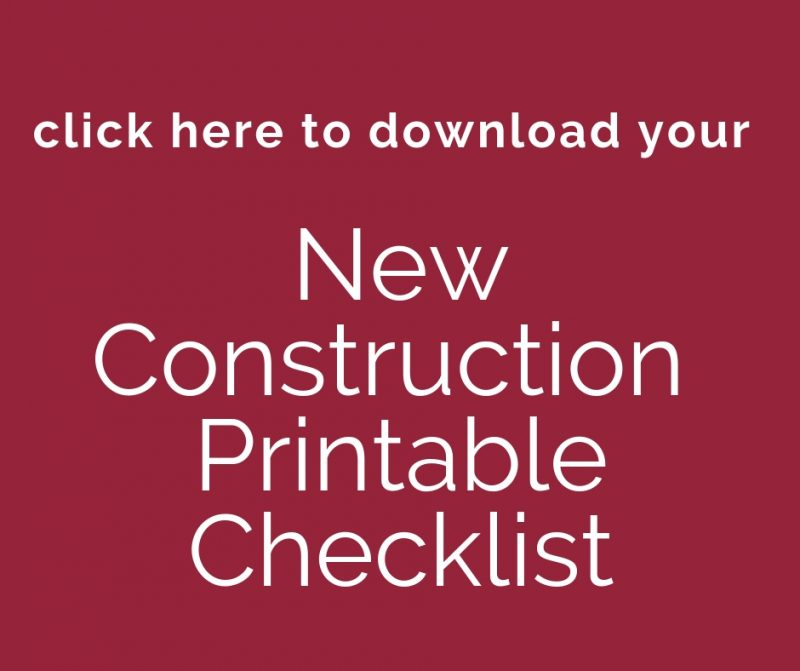 CTA to download printable New Construction Checklist